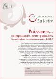 Lettre n°11 – Puissance…ou impuissance, toute-puissance ?