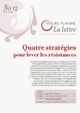 Lettre n°12 – 4 stratégies pour lever les résistances